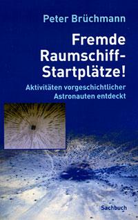 Peter Brüchmann - Freme Raumschiff-Startplätze